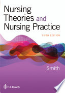 """""""Nursing Theories and Nursing Practice"""" by Marlaine C Smith"""