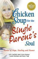 Chicken Soup for the Single Parent's Soul Pdf/ePub eBook