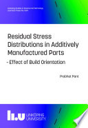 Residual Stress Distributions in Additively Manufactured Parts