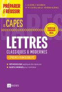 Préparer et réussir le CAPES de Lettres classiques et modernes - Épreuves d'admissibilité