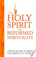 Holy Spirit and Reformed Spirituality