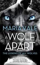 A Wolf Apart Book