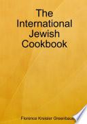 The International Jewish Cookbook