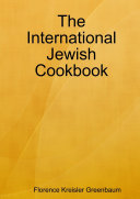 The International Jewish Cookbook