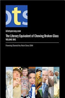 The Literary Equivalent of Chewing Broken Glass, Volume One [black & White Edition] ebook