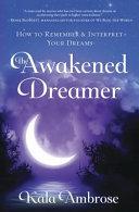 The Awakened Dreamer