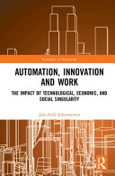 Automation  Innovation and Work