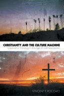 Christianity and the Culture Machine Pdf/ePub eBook