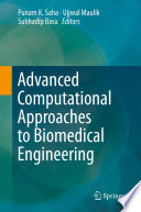 Advanced Computational Approaches to Biomedical Engineering