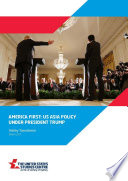 America First Us Asia Policy Under President Trump