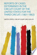 Reports of cases determined in the circuit court of the United States for the Third Circuit