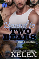 Bound to Two Bears