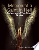 Memoir of a Saint In Hell