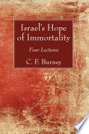 Israel s Hope of Immortality