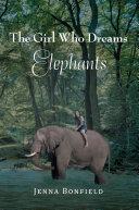 The Girl Who Dream Elephants