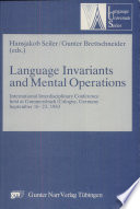 Language Invariants and Mental Operations