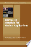 Bioinspired Materials for Medical Applications Book