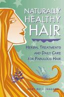 Naturally Healthy Hair