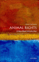 Animal Rights  A Very Short Introduction