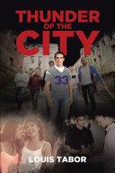 Thunder of the City [Pdf/ePub] eBook