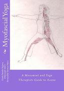 Myofascial Yoga Book