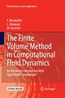 The Finite Volume Method in Computational Fluid Dynamics