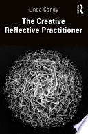 The Creative Reflective Practitioner