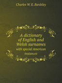 A dictionary of English and Welsh surnames