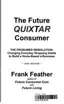 The Future Quixtar Consumer   Webolutionary Prospects for E shoppers  Prosumers and Quixtar IBOs Book