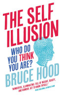 The Self Illusion  Why There is No  You  Inside Your Head  Extract