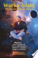 Warka Adala: The Cosmic Energy Healer