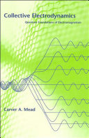 Collective Electrodynamics