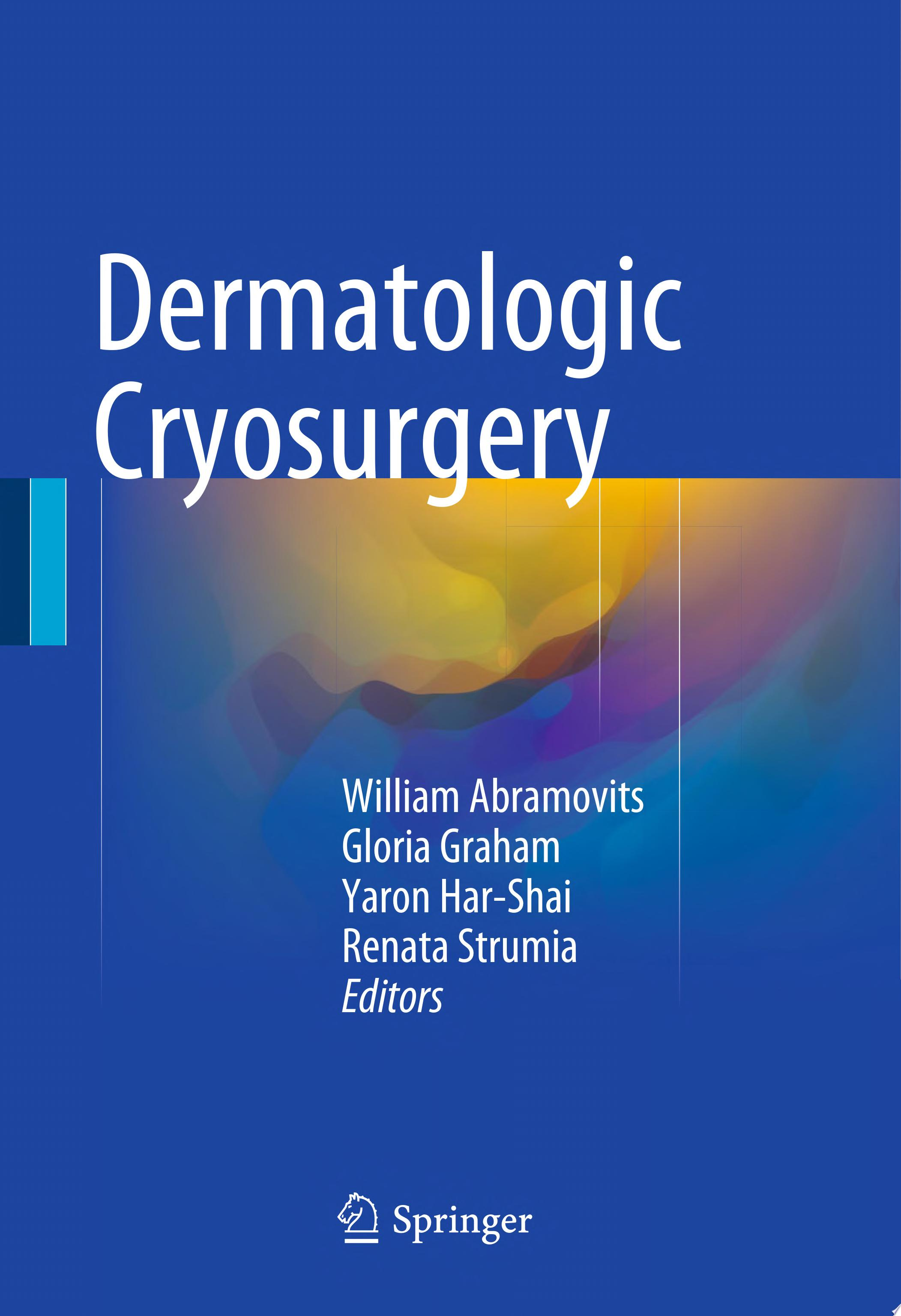 Dermatological Cryosurgery and Cryotherapy