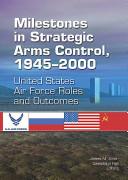 Pdf Milestones in strategic arms control 1945-2000...