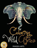 Pdf Coloring Wild Africa Adult Coloring Book