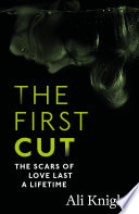 The First Cut  A compulsive psychological thriller with a shock twist that will leave you gasping