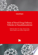Role of Novel Drug Delivery Vehicles in Nanobiomedicine Book