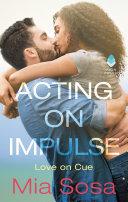 Acting on Impulse [Pdf/ePub] eBook