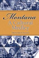 Montana A Cultural Medley