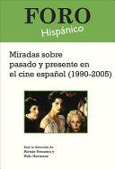 Pdf Miradas Sobre Pasado Y Presente en El Cine Espanol (1990-2005) Telecharger