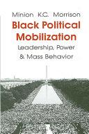 Black Political Mobilization  Leadership  Power and Mass Behavior