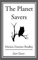 The Planet Savers Pdf/ePub eBook