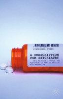 A Prescription for Psychiatry