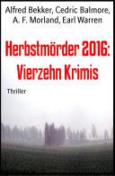 Herbstmörder 2016: Vierzehn Krimis