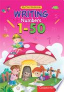 My First Workbook Writing Numbers 1 50 Book PDF