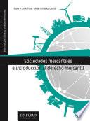SOCIEDADES MERCANTILES E INTRODUCCIÓN AL DERECHO MERCANTIL