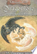 Dragonlore  : From the Archives of the Grey School of Wizardry
