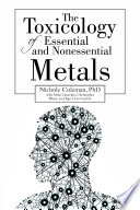 The Toxicology Of Essential And Nonessential Metals Book PDF
