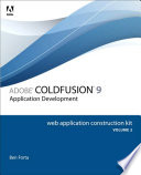 Adobe ColdFusion 9 Web Application Construction Kit, Volume 2