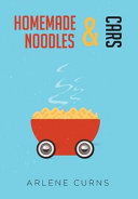 Homemade Noodles and Cars